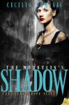 The Mountain's Shadow (The Lycanthropy Files) - Cecilia Dominic