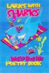 Larks with Sharks - Tim Archbold