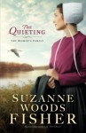 The Quieting: A Novel (The Bishop's Family) - Suzanne Woods Fisher