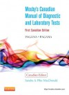 Mosby's Canadian Manual of Diagnostic and Laboratory Tests, 1e - Kathleen Deska Pagana, Timothy J. Pagana, Sandra MacDonald