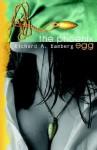 The Phoenix Egg - Richard A. Bamberg
