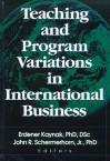 Teaching and Program Variations in International Business - Erdener Kaynak