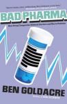 The Drug Pushers - Ben Goldacre