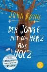 Der Junge mit dem Herz aus Holz - John Boyne, Oliver Jeffers, Adelheid Zöfel