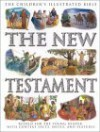 The New Testament (Children's Illustrated Bible) - Victoria Parker