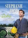 Baby, Come Home - Stephanie Bond, Cassandra Campbell
