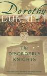 The Disorderly Knights - Dorothy Dunnett