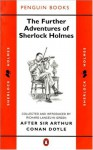 The Further Adventures of Sherlock Holmes: After Sir Arthur Conan Doyle (Classic Crime) - Various, Richard Lancelyn Green, Julian Symons, Ronald Knox