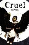 Cruel - Eli Wilde