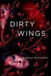 Dirty Wings - Sarah McCarry