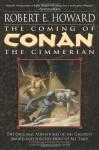 The Coming of Conan the Cimmerian - Robert E. Howard