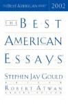 The Best American Essays 2002 - Stephen Jay Gould, Robert Atwan