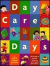 Day Care Days - Mary Brigid Barrett