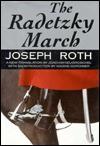 The Radetzky March - Joseph Roth, Nadine Gordimer, Joachim Neugroschel
