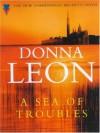 A Sea Of Troubles: (Brunetti) - Donna Leon