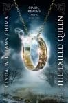 The Exiled Queen - Cinda Williams Chima