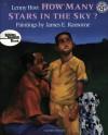 How Many Stars in the Sky? - Lenny Hort, James E. Ransome