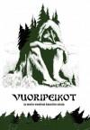 Vuoripeikot ja muita wanhoja kauniita satuja - Juri Nummelin