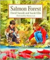 Salmon Forest - David Suzuki, Sarah Ellis, Sheena Lott