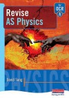 Revise As Physics For Ocr A - David Sang