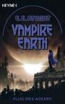 Flug des Adlers (Vampire Earth #6) - E.E. Knight