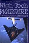 High Tech Warfare the Weaponry Explained - Robert Jackson