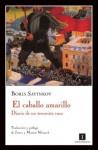El caballo amarillo (Impedimenta) - Boris Savinkov, Editorial Impedimenta, Marian Womack, James Womack