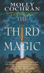 The Third Magic - Molly Cochran