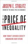 Der Preis der Ungleichheit: Wie die Spaltung der Gesellschaft unsere Zukunft bedroht (German Edition) - Joseph E. Stiglitz, Thorsten Schmidt