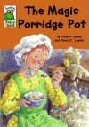 The Magic Porridge Pot - Robert James, Anna C. Leplar