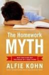 The Homework Myth - Alfie Kohn