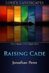Raising Cade - Jonathan Penn