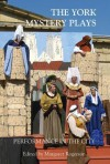 The York Mystery Plays: Performance in the City - Margaret Rogerson