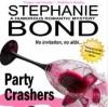 Party Crashers (Body Movers, #0.5) - Stephanie Bond, Ann M. Richardson