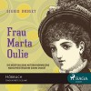 Frau Marta Oulie - Sigrid Undset, Marion Reuter, SAGA Egmont