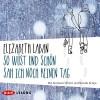 So wüst und schön sah ich noch keinen Tag - Elizabeth LaBan, Andreas Fröhlich, Nicolás Artajo, Der Audio Verlag