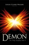 Demon (The Faery Chronicles Book 2) - Leslie Claire Walker
