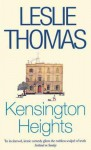 Kensington Heights - Leslie Thomas