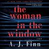 The Woman in the Window: A Novel - A. J. Finn, Ann Marie Lee