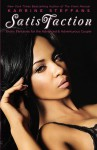 SatisFaction: Erotic Fantasies for the Advanced & Adventurous Couple - Karrine Steffans