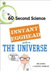 Instant Egghead Guide: The Universe - J.R. Minkel, Editors of Scientific American Magazine, Musser
