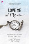 Love Me at Midnight - Linda Morris, Robin Bielman, C M Stone