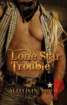 Lone Star Trouble - Autumn Piper