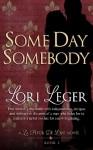 Some Day Somebody - Lori Leger, Kimberly Killion