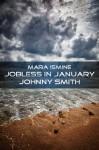 Johnny Smith (Jobless in January, #2) - Mara Ismine