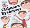 Eleanor's Eyebrows - Timothy Knapman, David Tazzyman