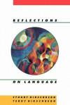 Reflections on Language - Stuart Hirschberg