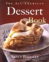 The All-American Dessert Book - Nancy Baggett