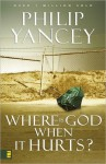 Where Is God When It Hurts? (MP3 Book) - Philip Yancey, Maurice England