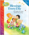 Blessings Every Day: 365 Simple Devotions for the Very Young (Little Blessings) - Carla Barnhill, Elena Kucharik